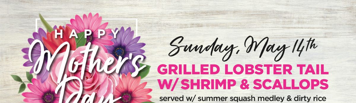 Enjoy Mother's Day with Orleans Seafood Kitchen
