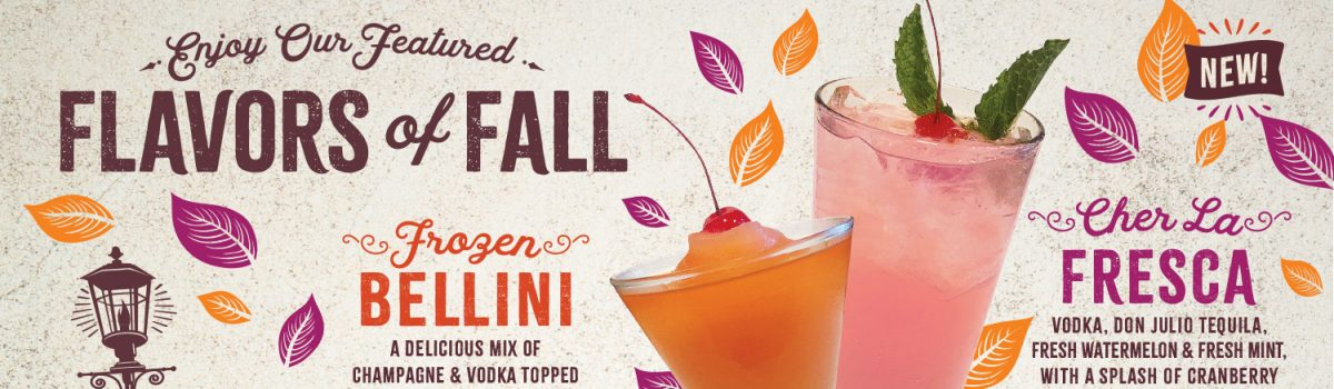 Enjoy our featured Flavors of Fall