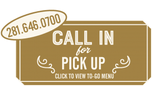 Call In For Pick Up / Click to View To-Go Menu